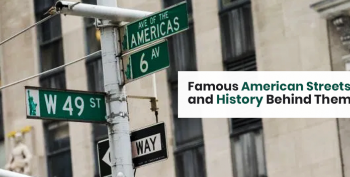Famous American Streets